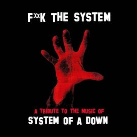 System of a Down tribute – 'F**k the System'
