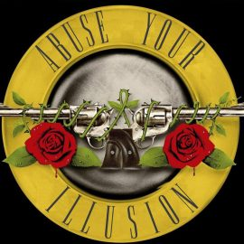 Abuse your Illusion (Guns N' Roses Tribute)