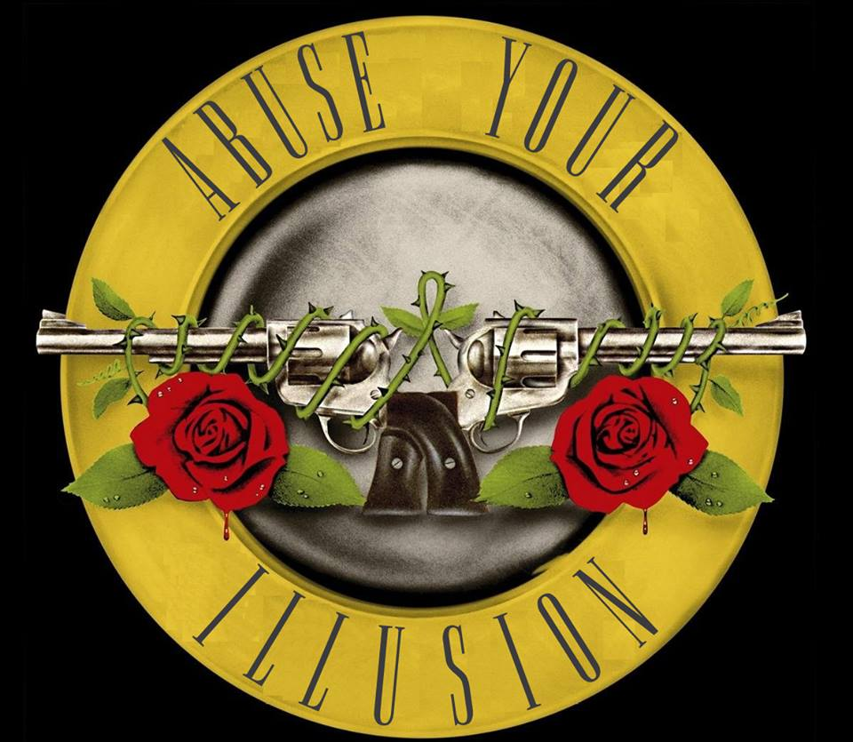 Abuse your Illusion (Guns N' Roses Tribute) Abuse your Illusion (Guns N' Roses Tribute) Abuse Your Illusion